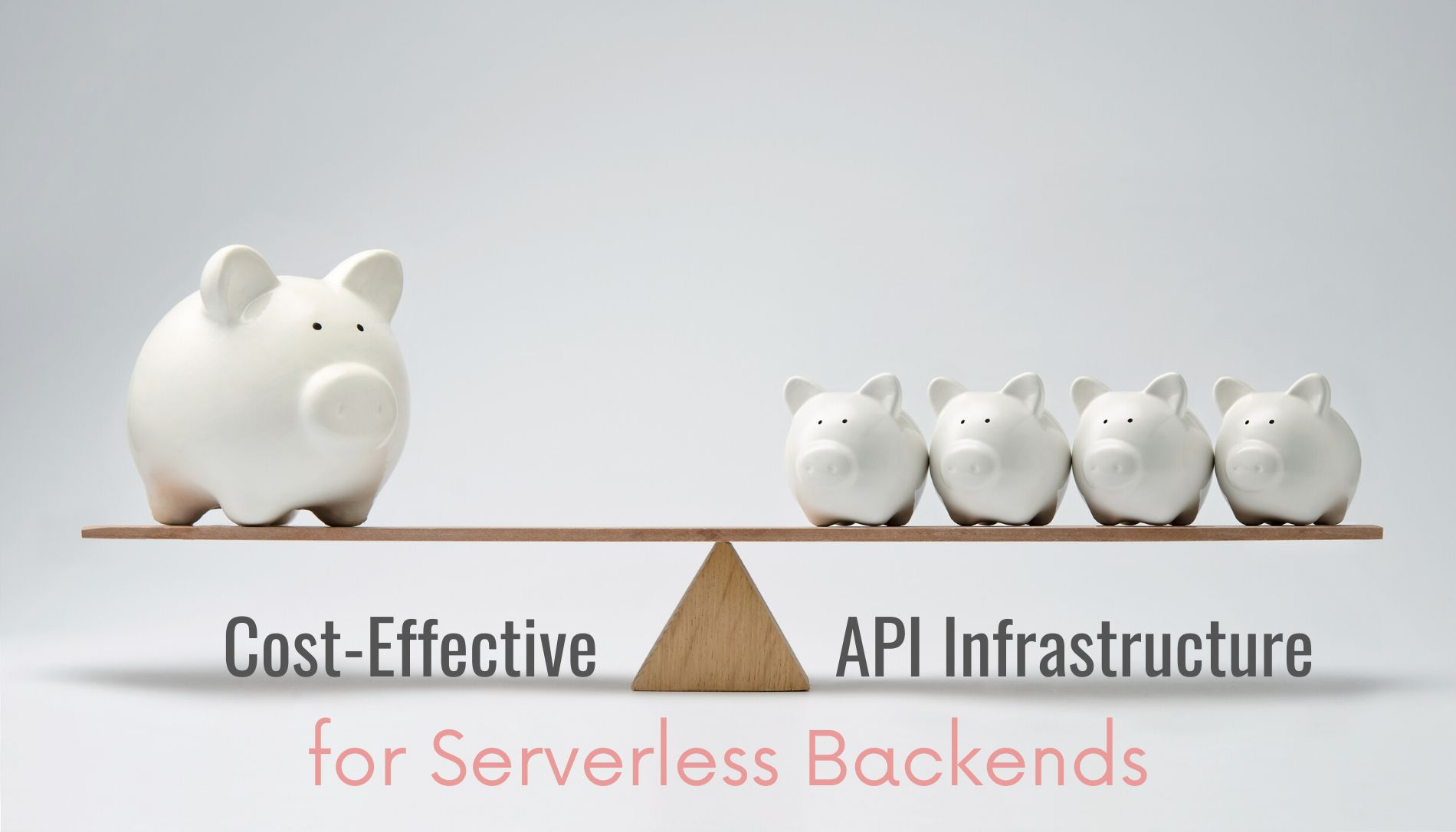 /how-to-make-a-cost-effective-api-serverless-infrastructures-q41f3uy8 feature image