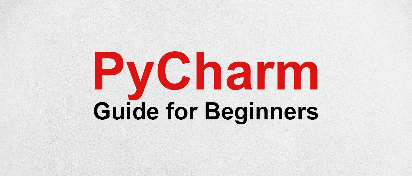 /a-guide-to-pycharm-ide-for-beginners-id4k3tem feature image