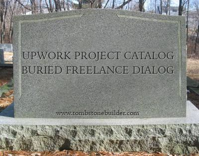 /the-death-of-freelancing-upwork-project-catalog-9kn3ep2 feature image