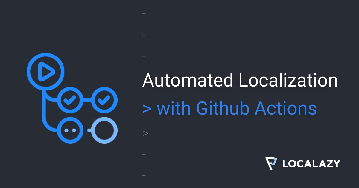 /automating-localization-with-github-actions-a-how-to-guide-hn1o3zh9 feature image