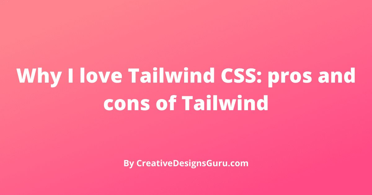 /introducing-tailwind-css-pros-and-cons-of-tailwind-hd2k3zt2 feature image