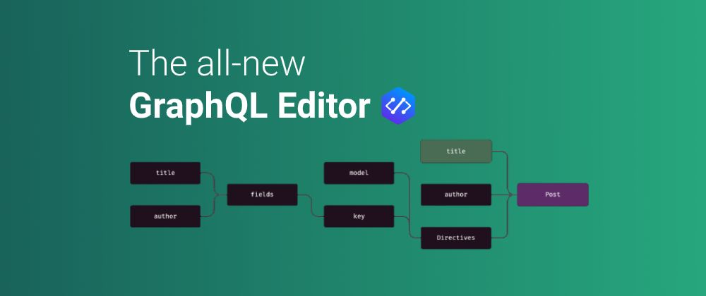 /reasons-why-everybody-loves-the-new-graphql-editor-30-9ym3w8a feature image