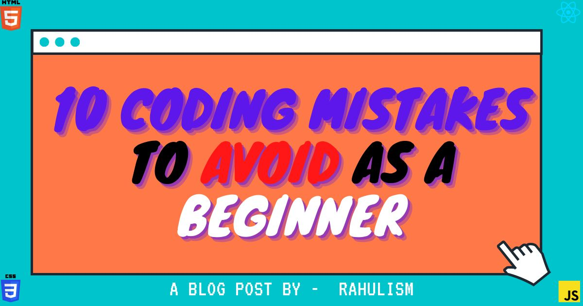 /get-rid-of-mistakes-in-coding-once-and-for-all-useful-tips-for-beginners-s2m3wun feature image