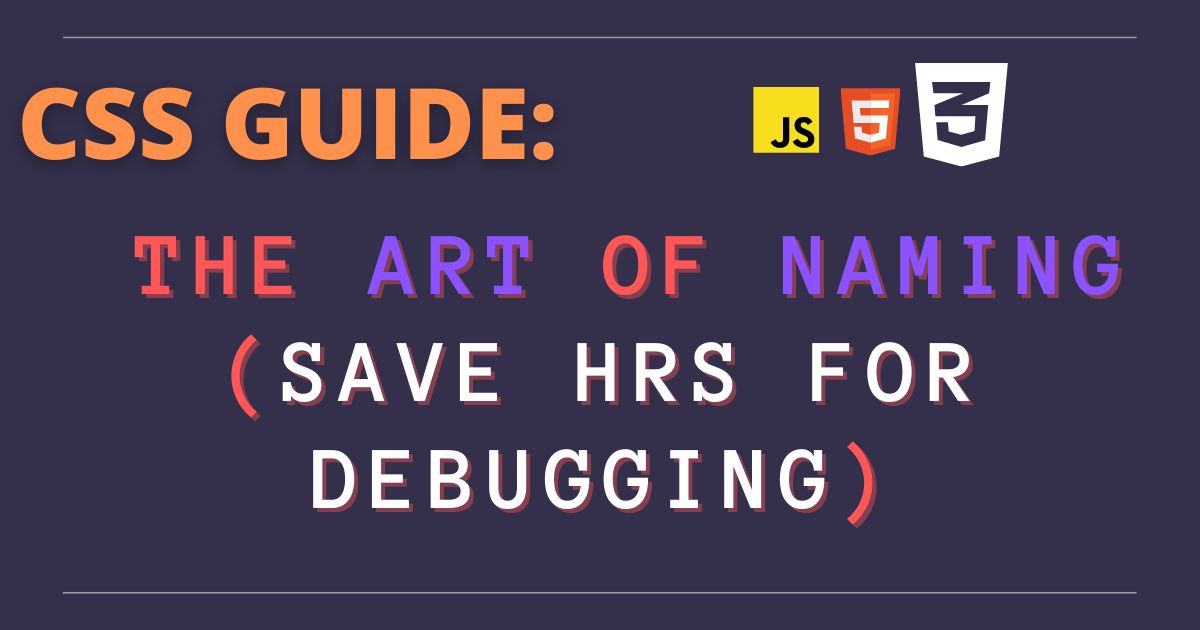 /the-art-of-naming-css-guide-tb1r3w50 feature image