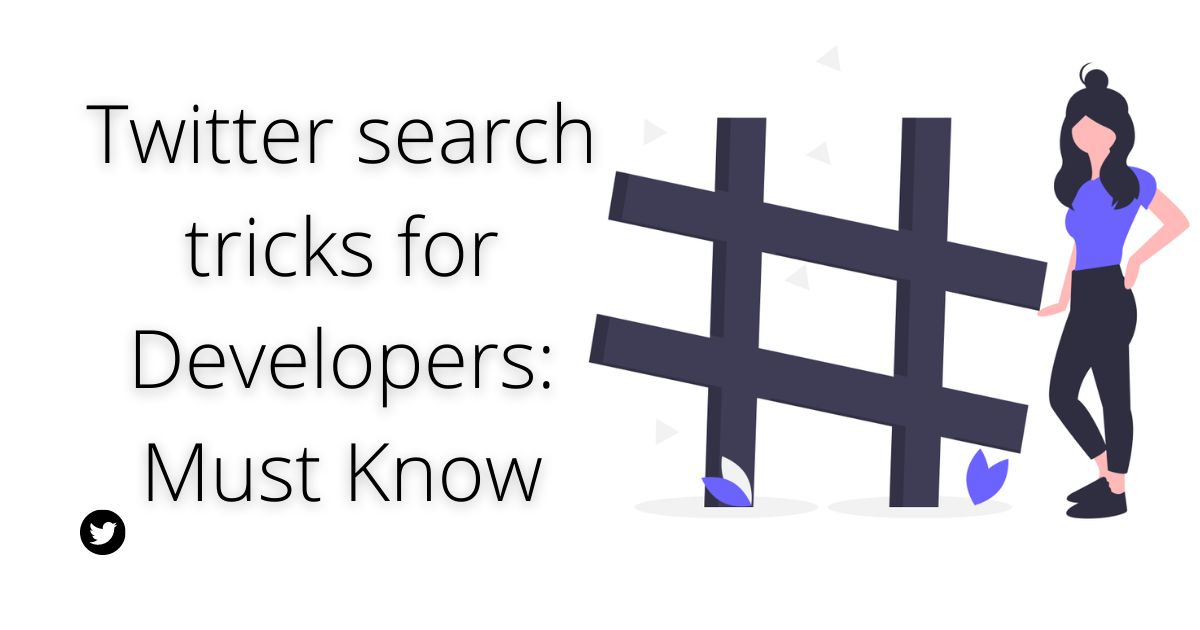 /simple-twitter-search-tricks-for-developers-pp1j3z0e feature image