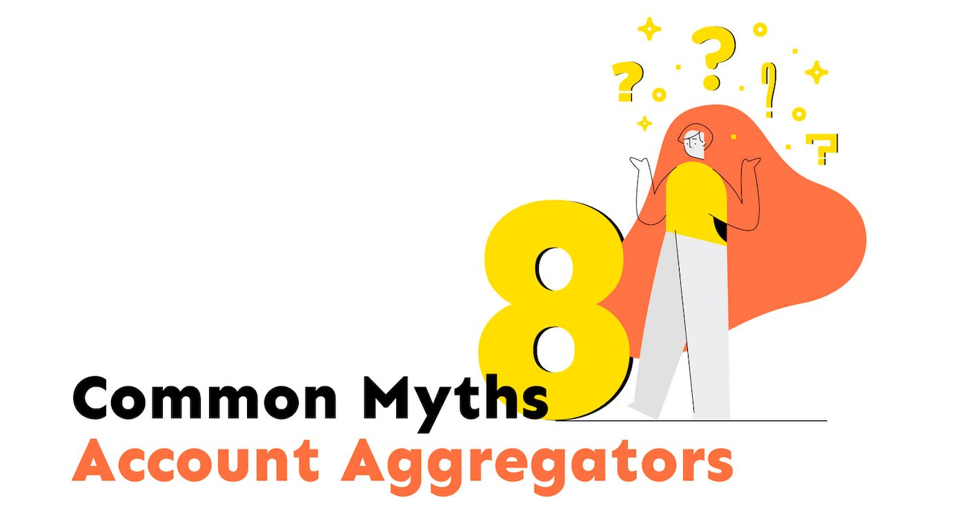 /introduction-to-account-aggregators-8-common-myths-debunked-qk3h3w2d feature image