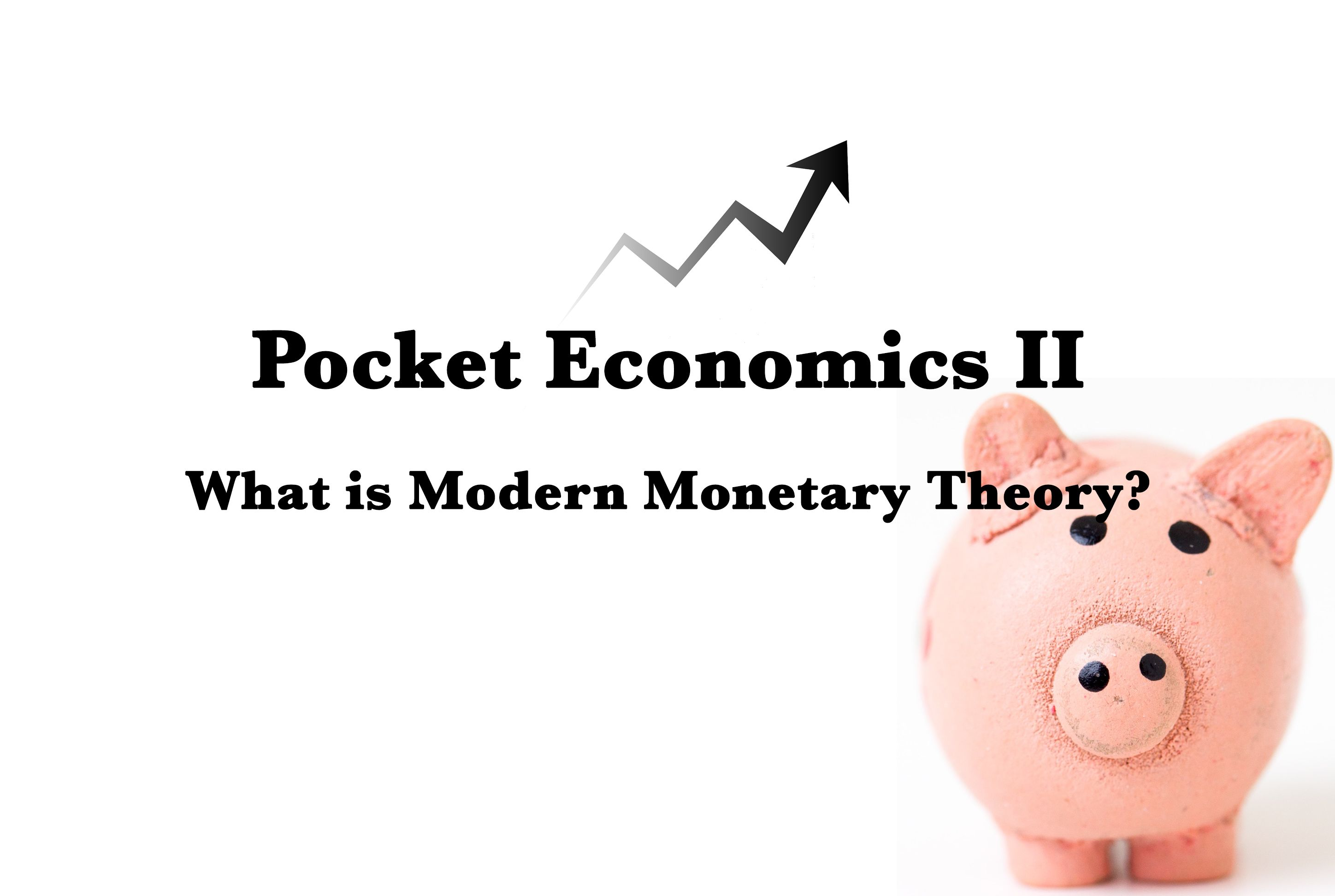 /what-is-modern-monetary-theory-mmt-my-two-cents-7v1x366w feature image