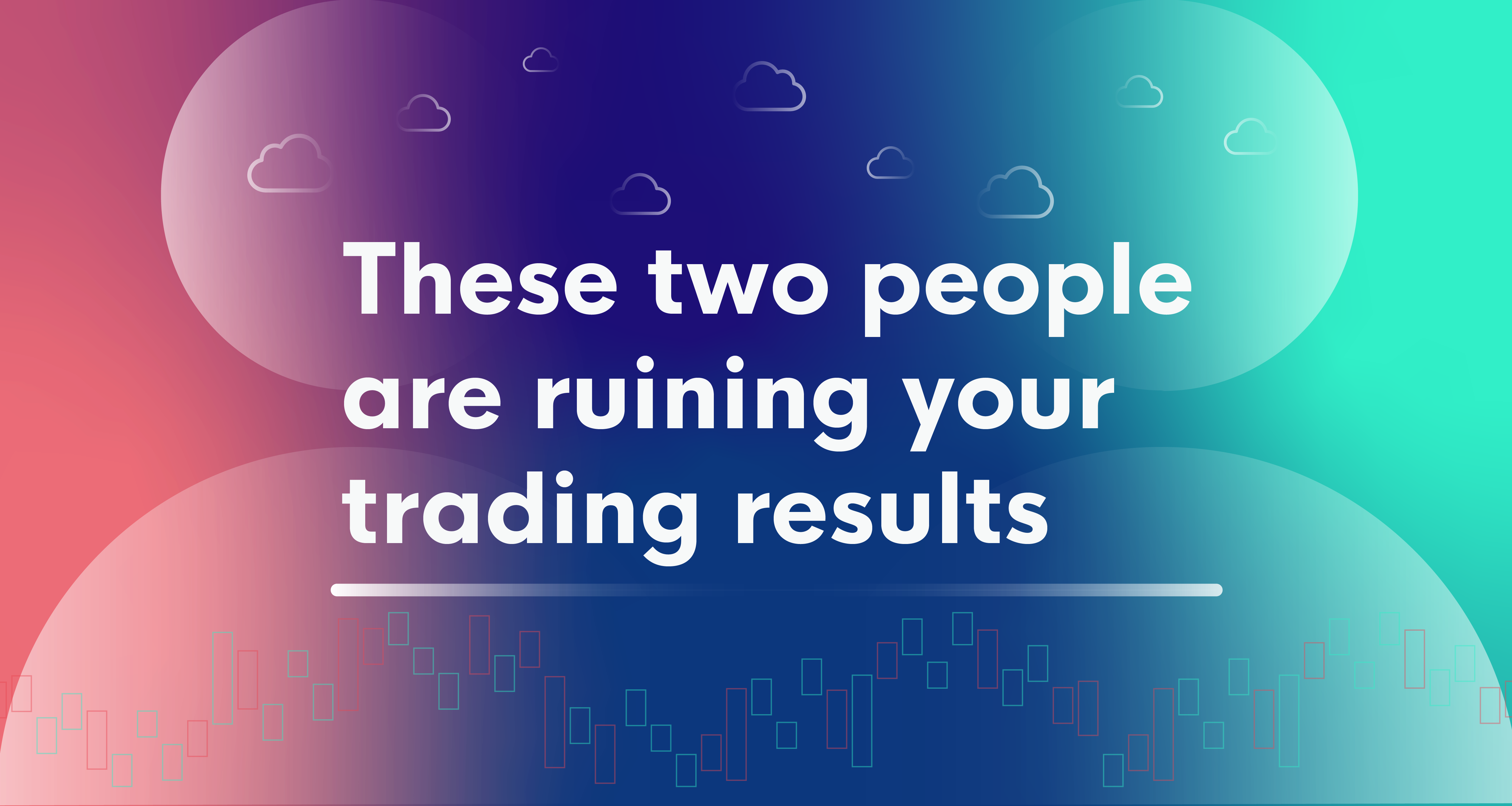 /two-versions-of-your-self-are-ruining-your-trading-results-dp2x3zd2 feature image