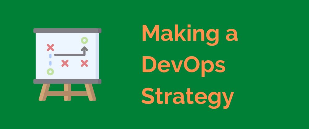 /how-to-make-a-devops-strategy-pk153uyb feature image