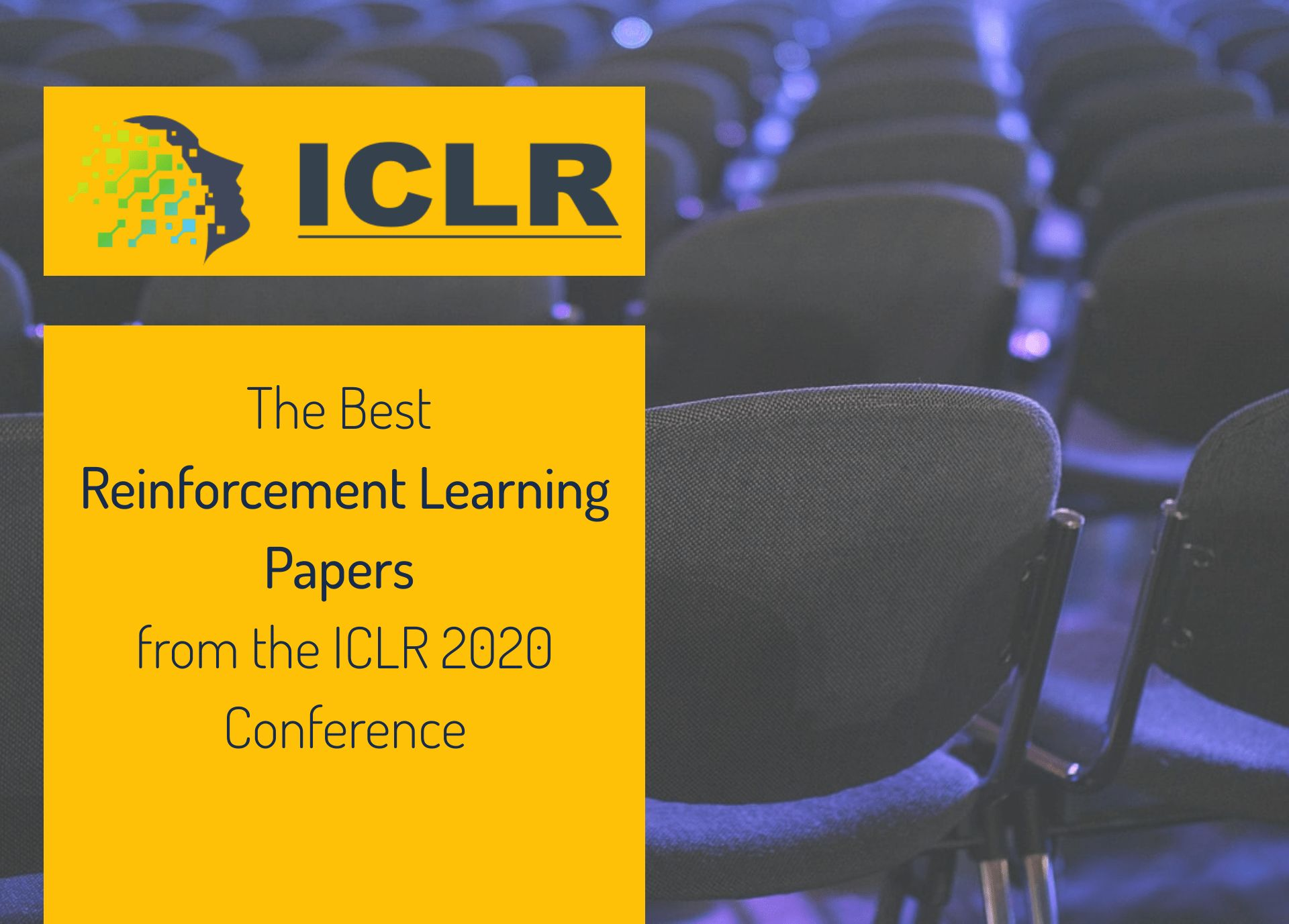 /the-iclr-2020-conference-reinforcement-learning-papers-demystified-41l3taa feature image