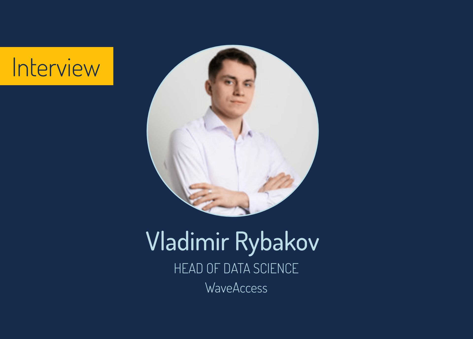 /ml-that-works-interview-with-vladimir-rybakov-tc143tt8 feature image