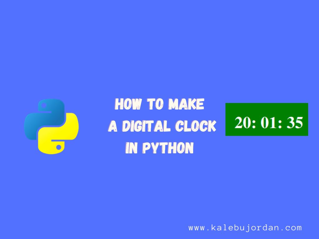 /python-hack-how-to-make-a-digital-clock-8o193wit feature image