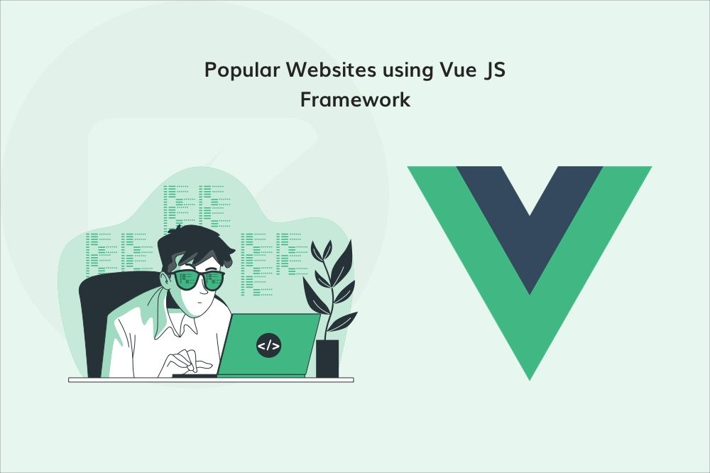 /8-popular-websites-that-use-the-vuejs-framework-dav3w8l feature image