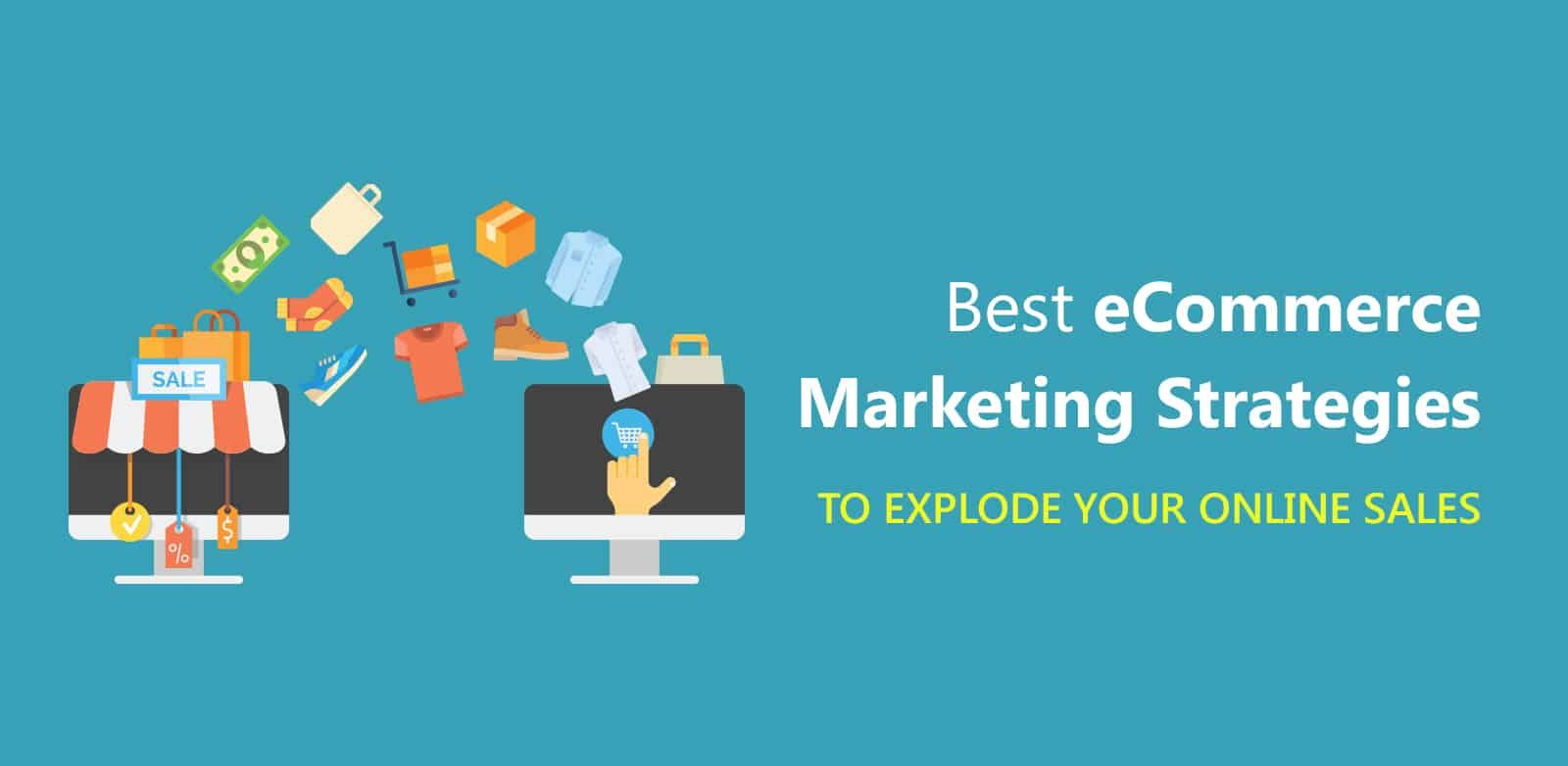/5-of-the-best-ecommerce-marketing-strategies-to-explode-your-sales-rf1o3uem feature image