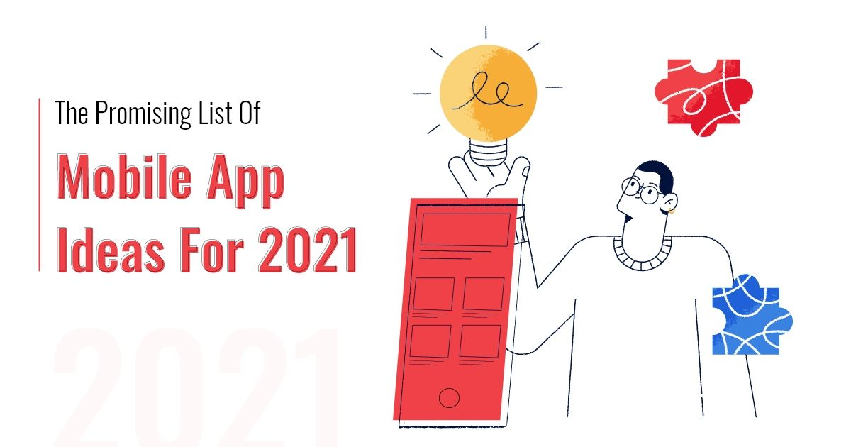 /13-promising-mobile-app-ideas-for-2021-oc4h3w6d feature image