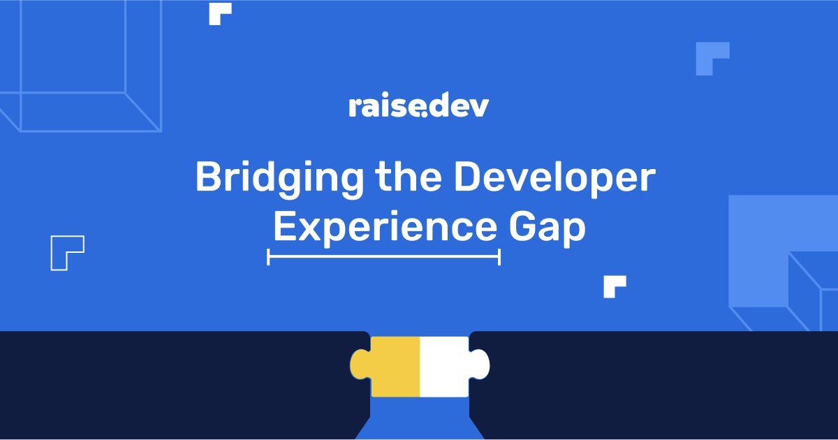/how-to-bridge-the-developer-experience-gap-with-raisedev-x0323wcx feature image