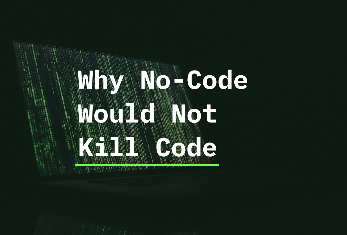 /no-no-code-will-not-kill-code-ever-period-0v1u3zw9 feature image