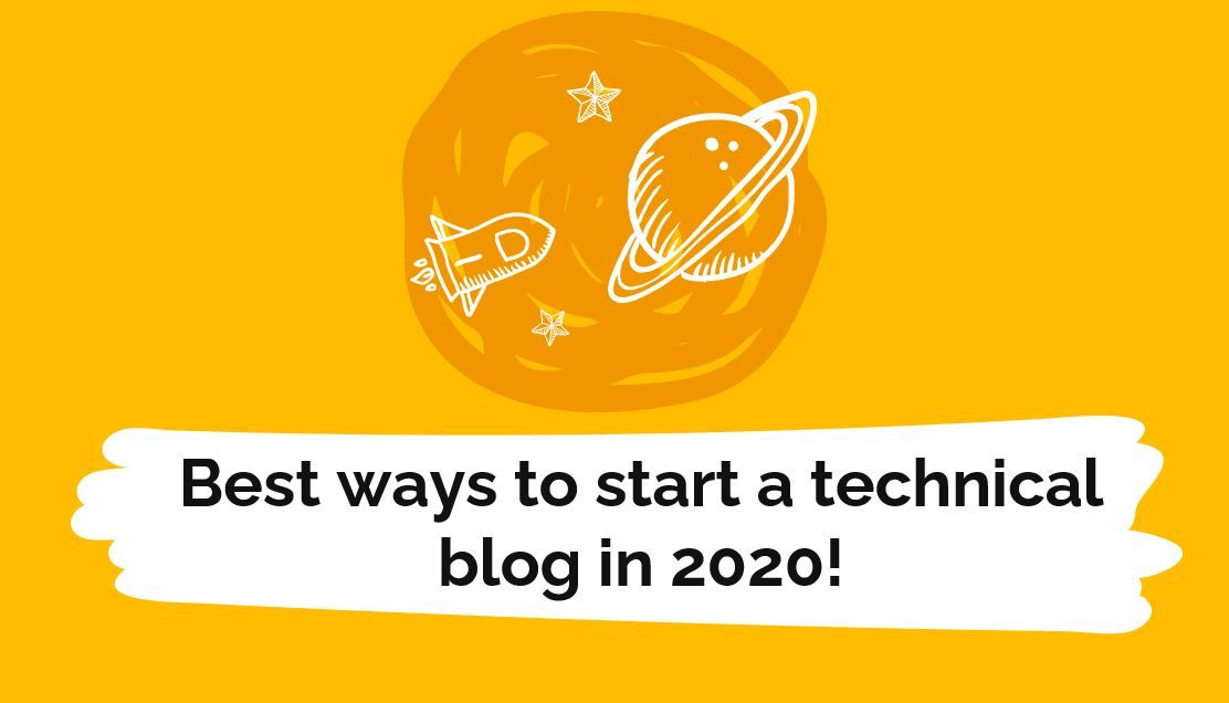 /how-to-start-a-technical-blog-in-2020-81k3wil feature image