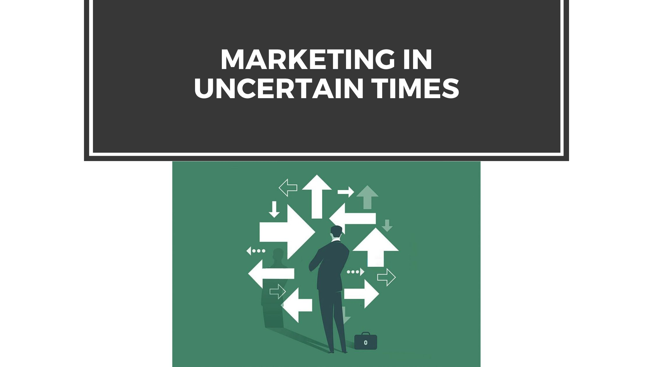 /how-to-adapt-your-marketing-in-uncertain-times-p61i3efc feature image