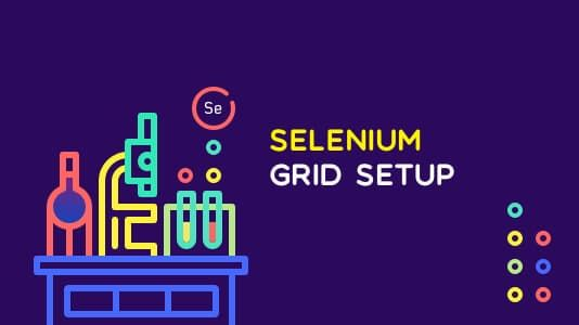 Getting Started with Selenium Grid Browser Testing