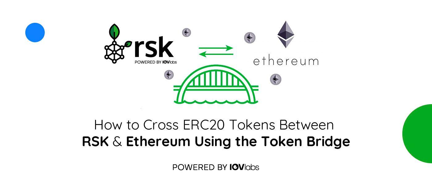 /token-bridge-crossing-erc20-tokens-between-rsk-and-ethereum-231x3waj feature image