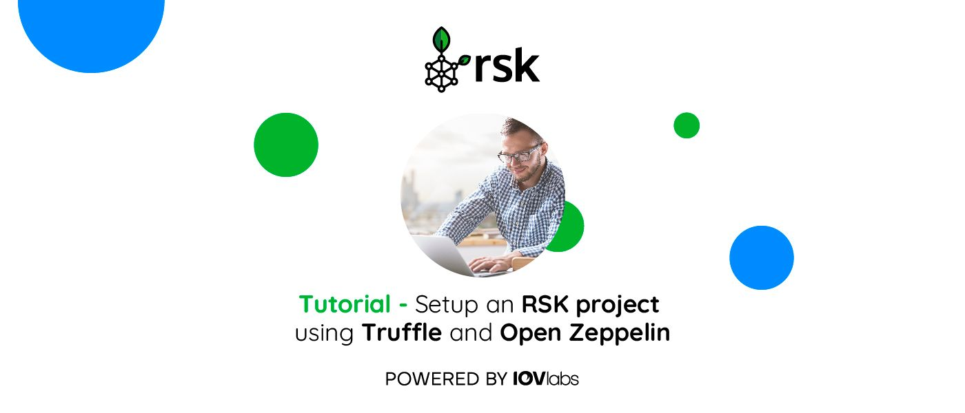 /how-to-set-up-an-rsk-project-using-truffle-and-open-zeppelin-jo2v3xkp feature image