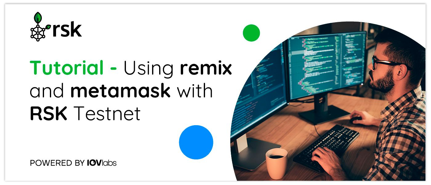 /how-to-use-remix-and-metamask-to-deploy-smart-contracts-on-the-rsk-testnet-zt393xfz feature image