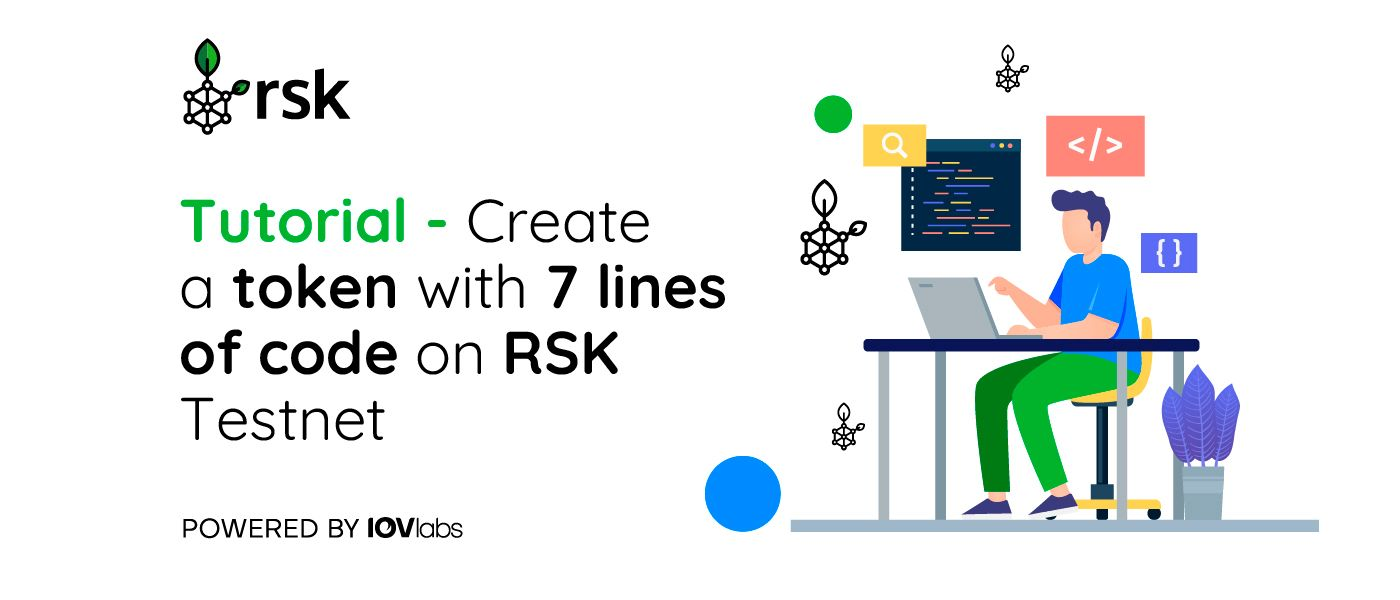 /creating-a-token-with-only-7-lines-of-code-on-rsk-testnet-a-step-by-step-guide-bq2v3who feature image