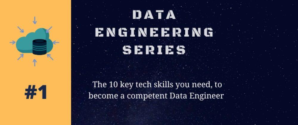 /10-key-skills-every-data-engineer-needs-x6273wad feature image
