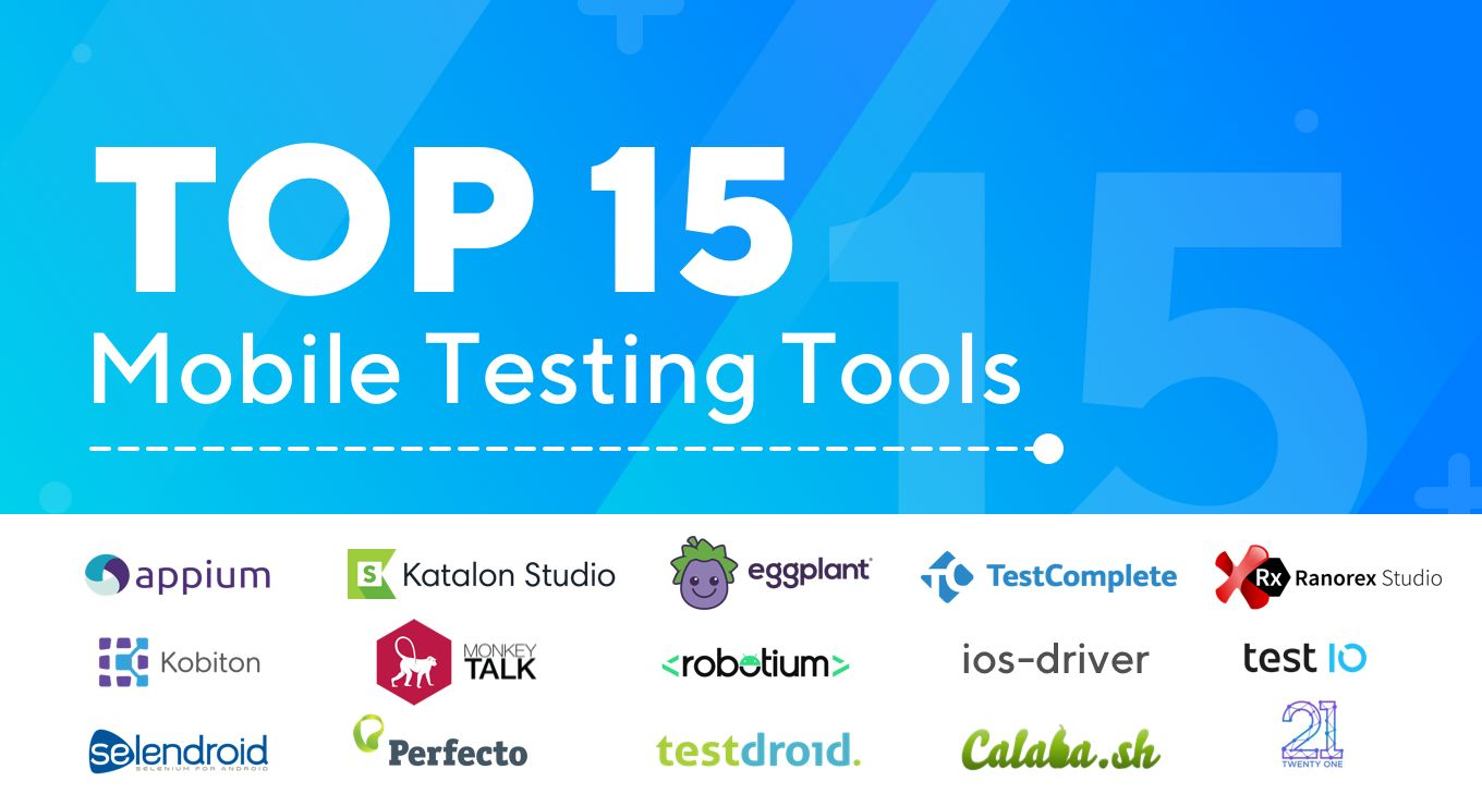 /best-15-mobile-testing-tools-2020-edition-ac123um6 feature image