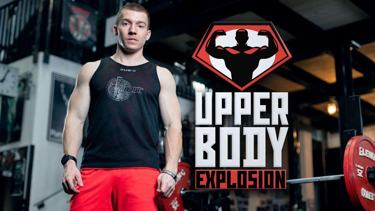 Upper Body Explosion