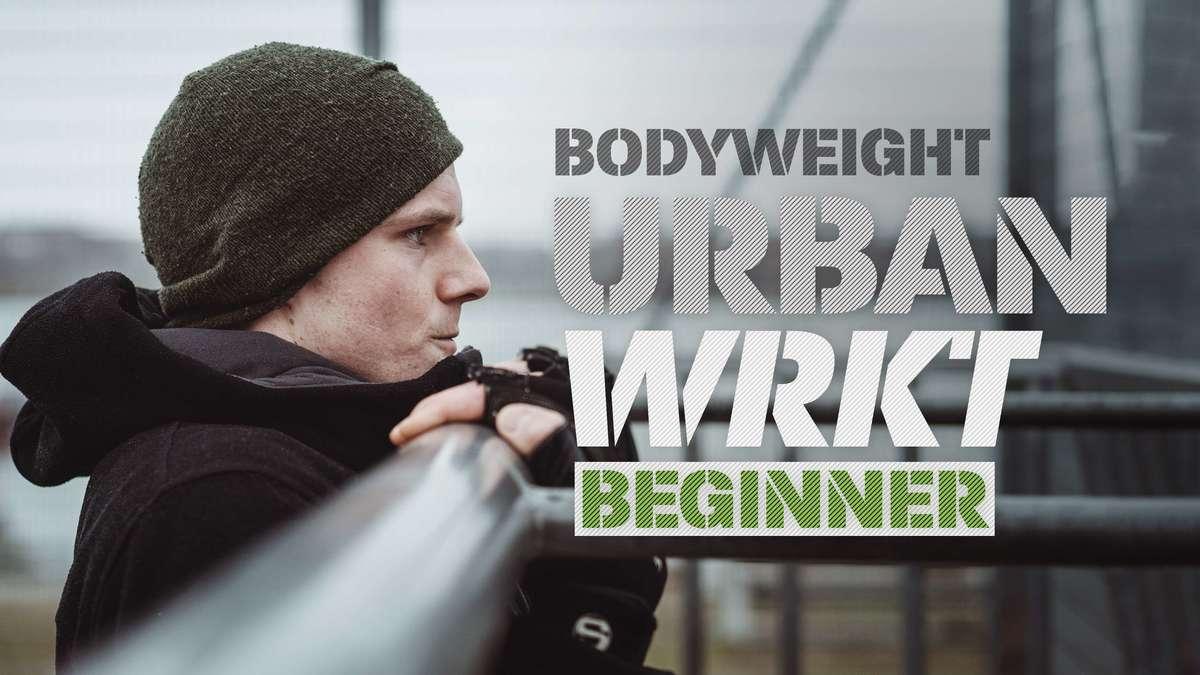 Urban Workout Beginner
