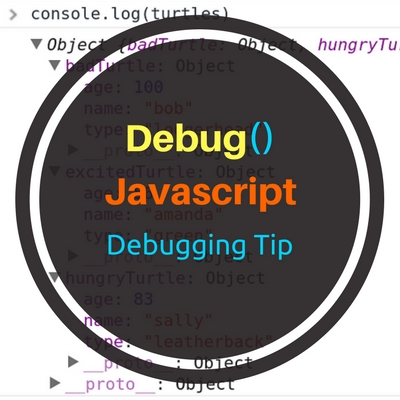 Debug() – Javascript Debugging Tips