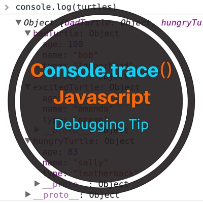Console.trace() - Javascript Debugging Tips