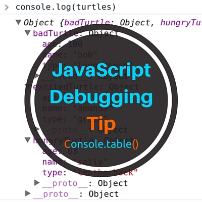 Console.table() - Javascript Debugging Tips