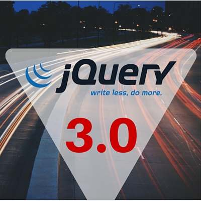 jQuery 3.0 - One jQuery To Rule Them All!!