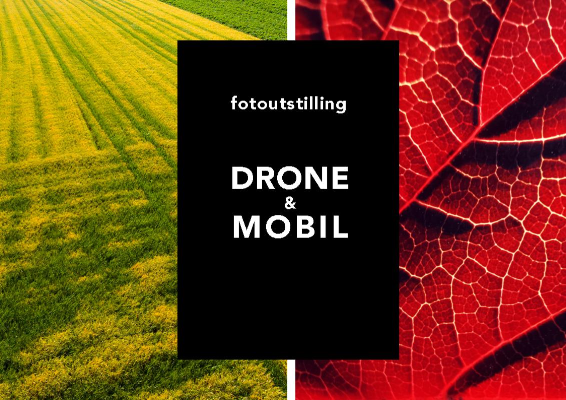 Fotoutstilling: DRONE & MOBIL