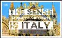 The sense of beauty? One answer is Italy.
