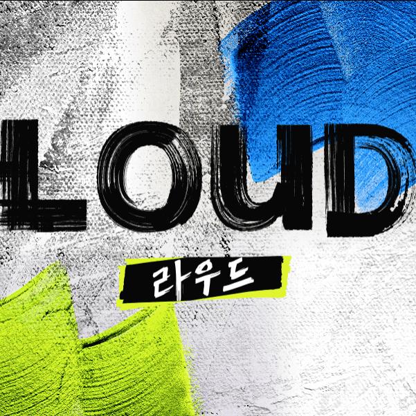LOUD: Profile, Members, Age, Birthdays, Positions   Hallyu Idol