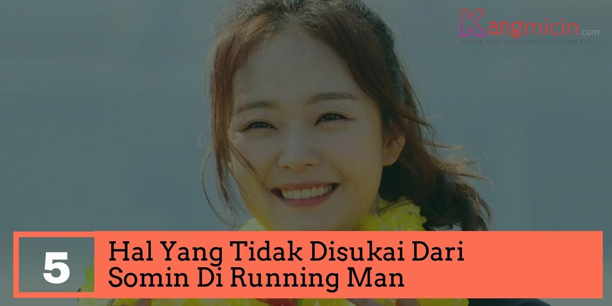 Thumbnail - 5 Hal Yang Tidak Disukai Dari Somin Di Running Man