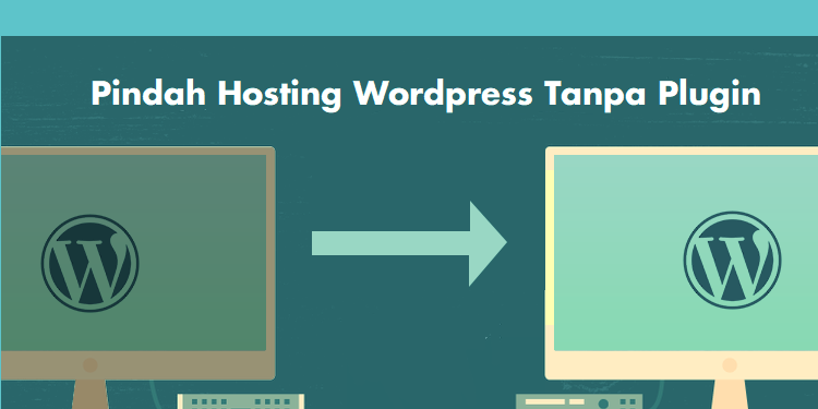 Thumbnail - Pindah Server WordPress Tanpa Plugin