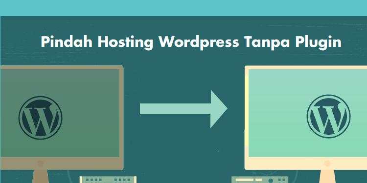 Thumbnail - Pindah Server WordPress Tanpa Plugin