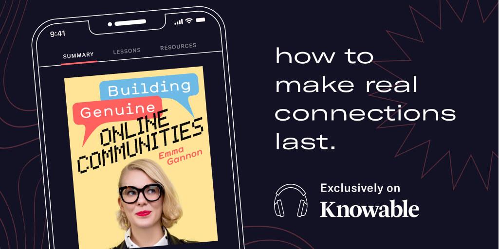Building Genuine Online Communities - Knowable