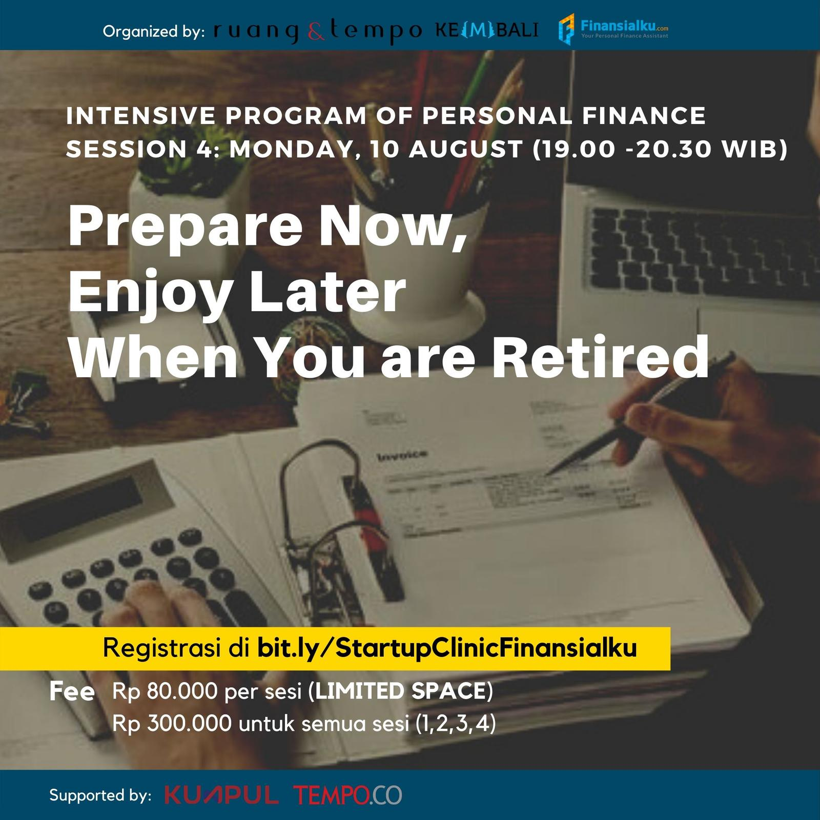 Startup Clinic x Finansialku: Prepare Now Enjoy Later When You Retired