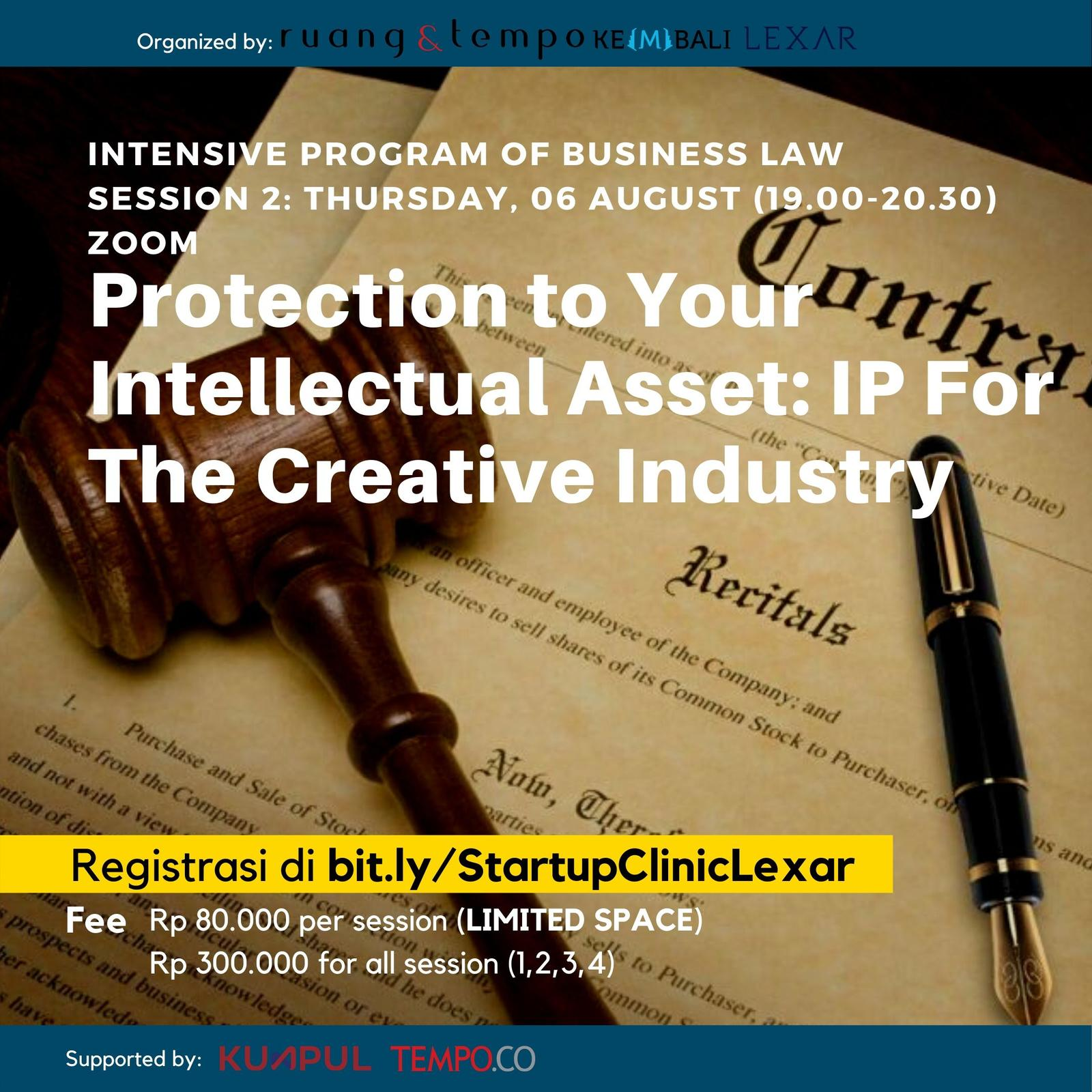 Startup Clinic x Lexar: Protection to Your Intellectual Asset: IP For The Creative Industry