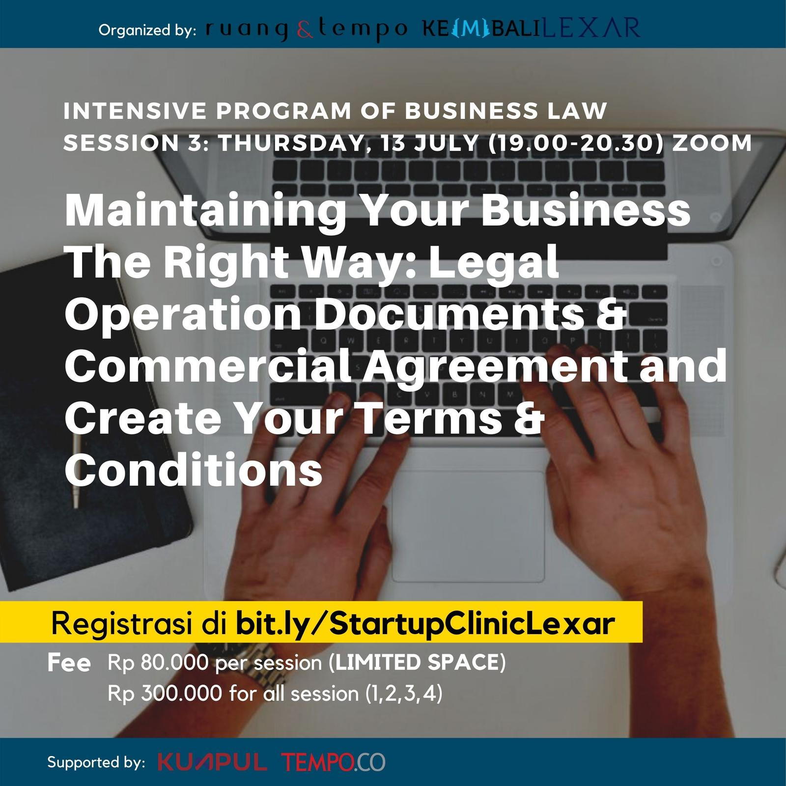 Startup Clinic x Lexar: Maintaining Your Business The Right Way: Legal Operation Documents & Commercial Agreement and Create Your Terms & Conditions