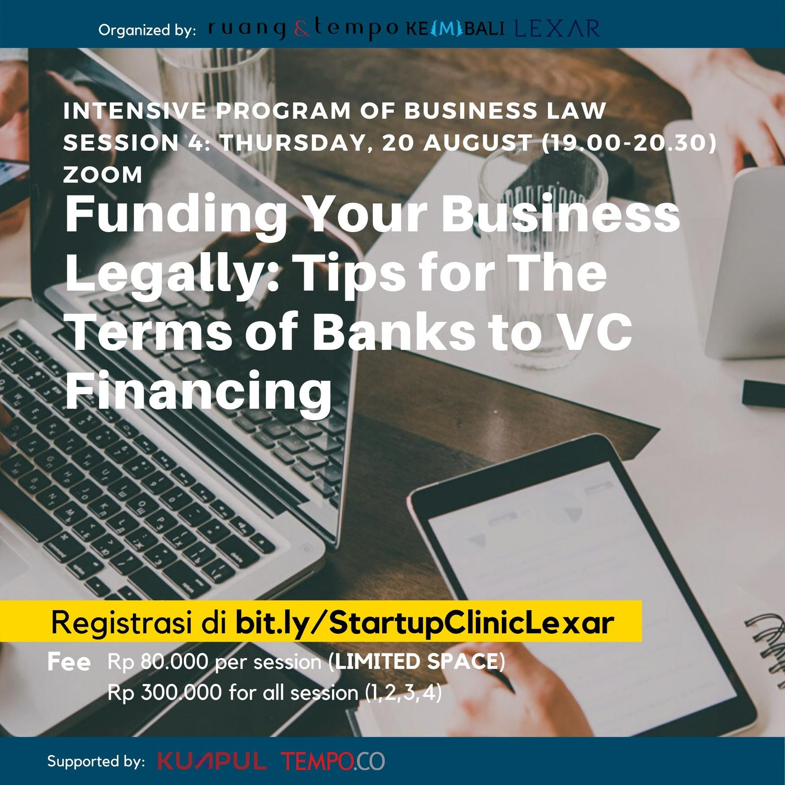 Startup Clinic x Lexar: Funding Your Business Legally: Tips for The Terms of Banks to VC Financing