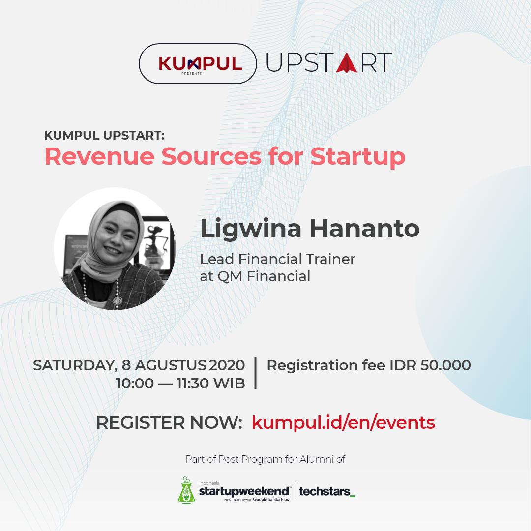 KUMPUL UPSTART: Revenue Sources for Startup