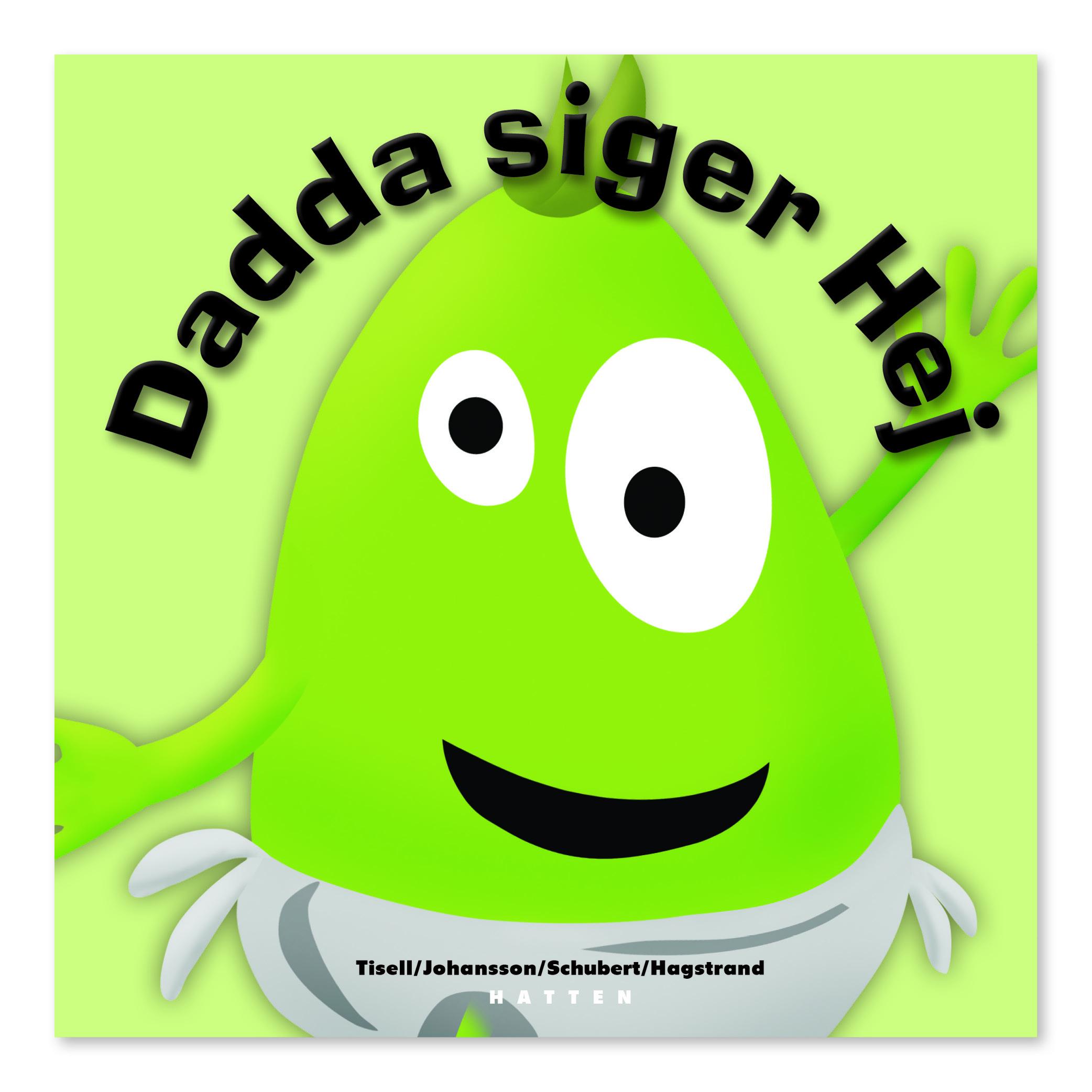 Dadda Siger Hej