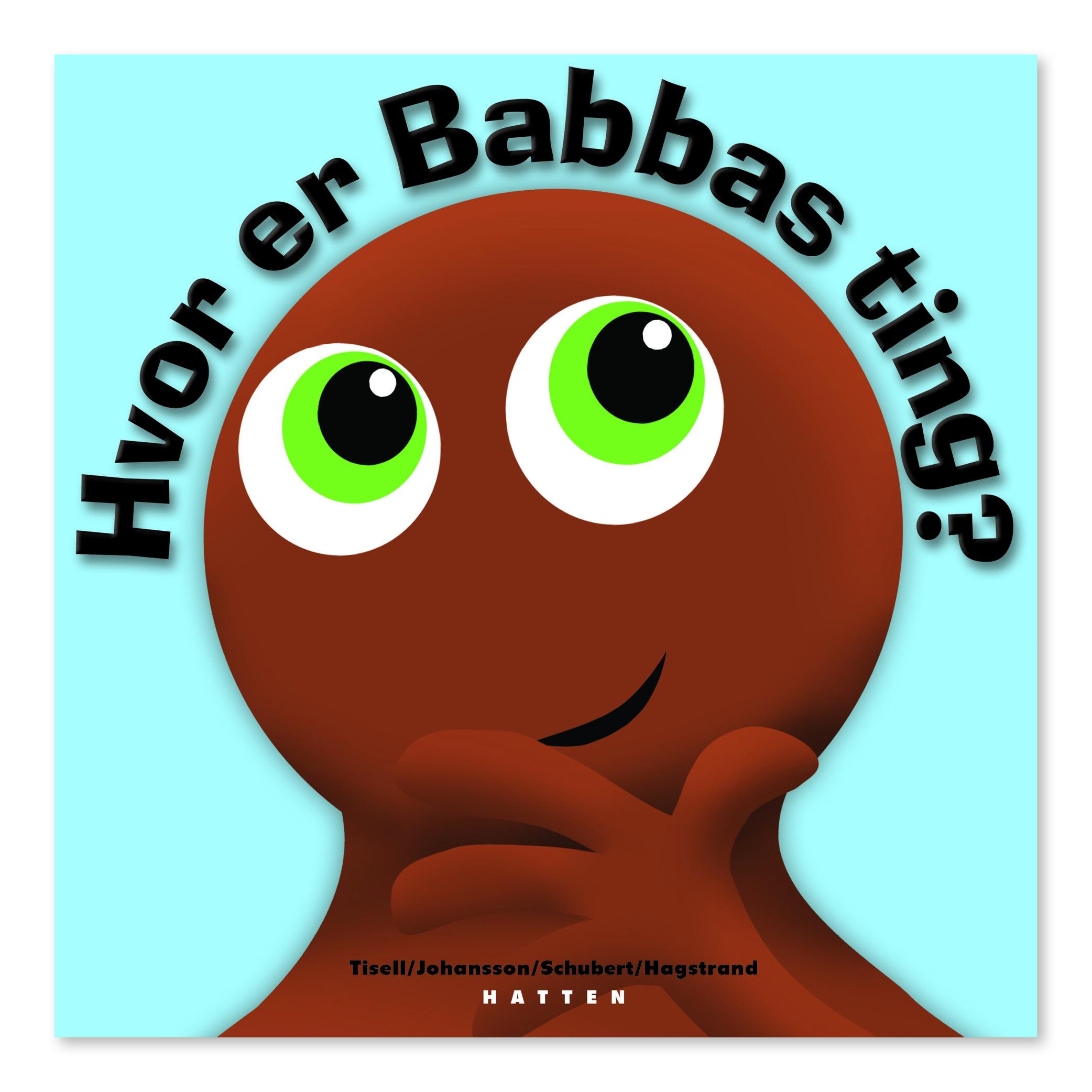 Hvor Er Babbas Ting?